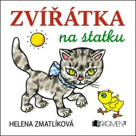 Helena Zmatlíková: Zvířátka na statku cena od 79 Kč