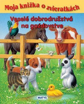 Sibyla Mislovičová: Veselé dobrodružstvá na gazdovstve cena od 128 Kč