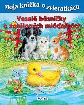 Sibyla Mislovičová: Veselé básničky o zatúlaných mláďatkách cena od 128 Kč