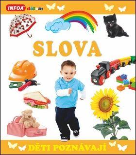 Kolektiv autorů: Děti poznávají - Slova cena od 59 Kč