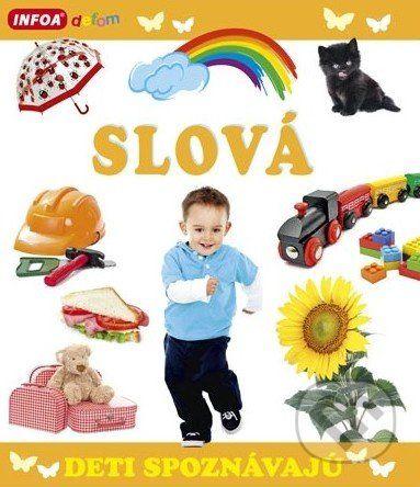 Pavlína Šamalíková: Deti spoznávajú - SLOVÁ cena od 87 Kč