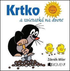 Zdeněk Miler Krtko a zvieratká na dvore cena od 66 Kč