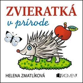 Helena Zmatlíková Zvieratká v prírode cena od 59 Kč
