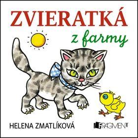 Helena Zmatlíková Zvieratká z farmy cena od 55 Kč