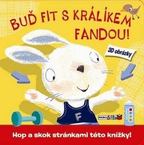 Mandy Stanley: Buď fit s králíkem Fandou! cena od 17 Kč