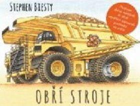 Stephen Biesty: Obří stroje cena od 191 Kč