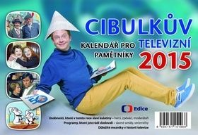 Aleš Cibulka: Cibulkův kalendář pro televizní pamětníky 2015 cena od 37 Kč