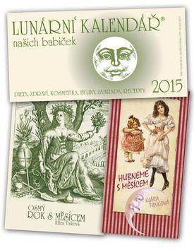 Klára Trnková: Lunární kalendář našich babiček 2015 cena od 217 Kč