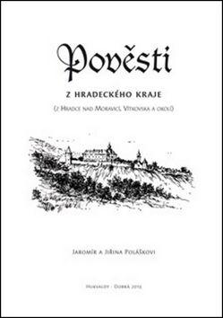 Jiřina Polášková, Jaromír Polášek: Pověsti z hradeckého kraje cena od 36 Kč