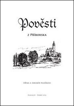 Jaromír Polášek, Jiřina Polášková: Pověsti z Příborska cena od 40 Kč