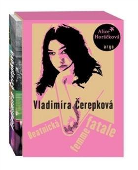 Alice Horáčková: Vladimíra Čerepková cena od 295 Kč