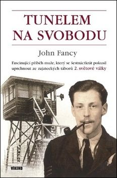 Fancy John: Tunelem na svobodu cena od 183 Kč