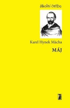Karel Hynek Mácha: Máj cena od 49 Kč