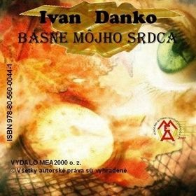 Ivan Danko: Zbierka básní - Básne môjho srdca cena od 67 Kč