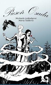Michaela Laškodyová: Pieseň osudu cena od 169 Kč