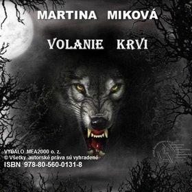 Martina Miková: Volanie krvi cena od 149 Kč