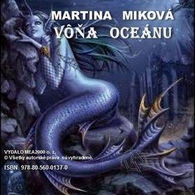 Martina Miková: Vôňa oceánu cena od 133 Kč