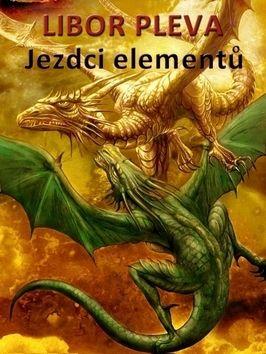 Libor Pleva: Jezdci elementů cena od 79 Kč