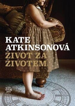 Kate Atkinson: Život za životem cena od 276 Kč