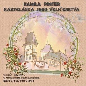 Kamila Pintér: Kastelánka jeho veličenstva cena od 164 Kč