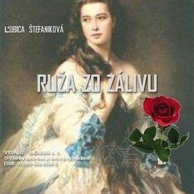 Ľubica Štefaniková: Ruža zo zálivu cena od 149 Kč
