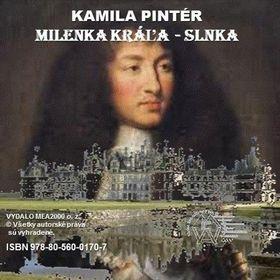 Kamila Pintér: Milenka Kráľa-Slnka cena od 159 Kč