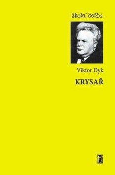 Viktor Dyk: Krysař cena od 49 Kč