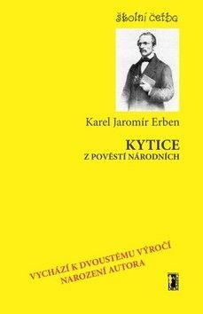 Karel Jaromír Erben: Kytice z pověstí národních cena od 59 Kč