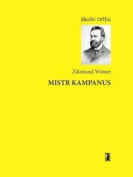 Zikmund Winter: Mistr Kampanus cena od 49 Kč