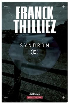 Franck Thilliez: Syndróm E cena od 251 Kč