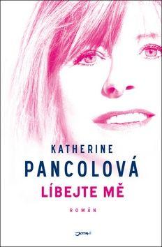 Katherine Pancol: Líbejte mě cena od 159 Kč
