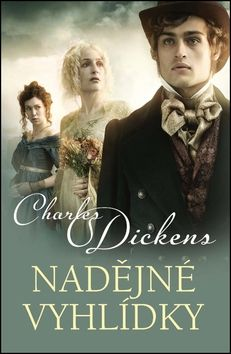 Charles Dickens: Nadějné vyhlídky cena od 167 Kč