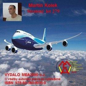 Martin Kolek: Stratený let 279 cena od 82 Kč
