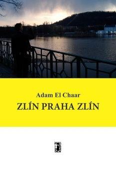 Adam El Chaar: Zlín Praha Zlín cena od 109 Kč