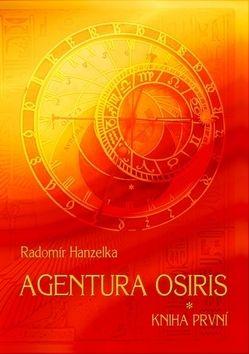 Radomír Hanzelka: Agentura Osiris – kniha první cena od 99 Kč