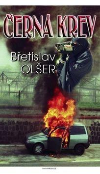 Břetislav Olšer: Černá krev cena od 79 Kč