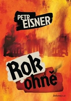 Petr Eisner: Rok ohně cena od 139 Kč