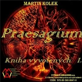 Martin Kolek: Praesagium I cena od 95 Kč