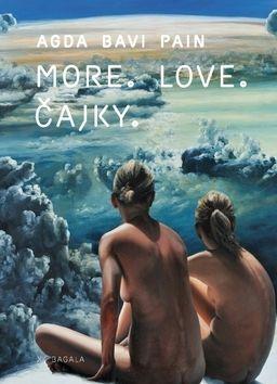 Agda Bavi Pain: More. Love. Čajky cena od 140 Kč