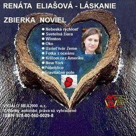 Renáta Eliašová: Zbierka noviel - Láskanie cena od 92 Kč