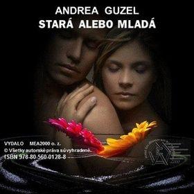 Andrea Guzel: Stará alebo mladá cena od 118 Kč
