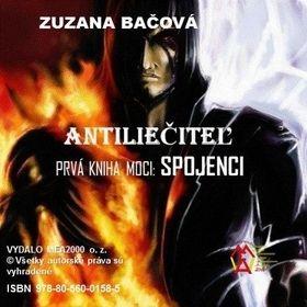 Zuzana Bačová: Antiliečitel - prvá kniha moci - spojen cena od 154 Kč