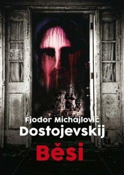 Jaroslav Hulák, Fjodor Michajlovič Dostojevskij: Běsi cena od 159 Kč