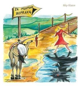 Filip Filatov: Za mostom doprava cena od 139 Kč