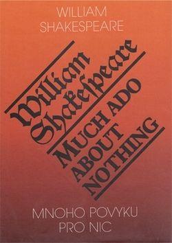 William Shakespeare: Mnoho povyku pro nic / Much Ado About Nothing cena od 123 Kč