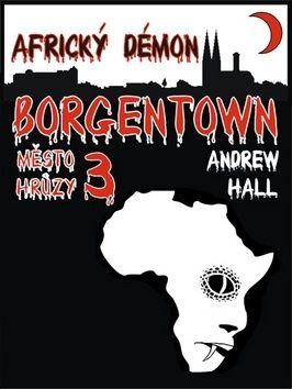 Andrew Hall: Africký démon cena od 45 Kč