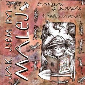 Markéta Vydrová, Stanislav Juhaňák: Jak jsem byl malej cena od 130 Kč