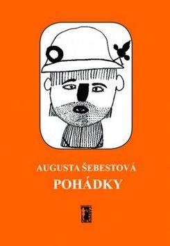 Augusta Šebestová: Pohádky cena od 59 Kč