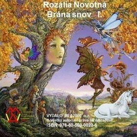 Rozália Novotná: Brána snov I. diel cena od 82 Kč
