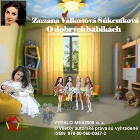 Zuzana Valkusová: O dobrých bábikách cena od 77 Kč